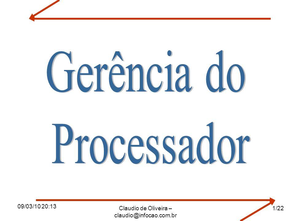 09/03/10 20:13 Claudio de Oliveira – claudio@infocao.com.br 1/22