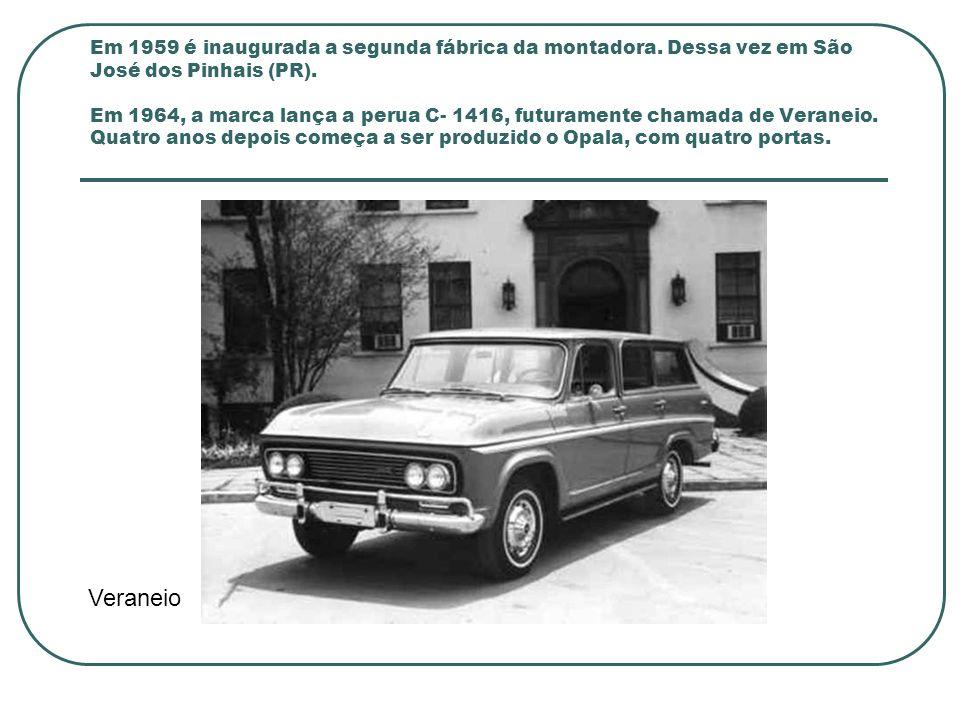 Em 1973 é apresentado o Chevette.No ano seguinte, é a vez do Comodoro e do Opala Caravan.