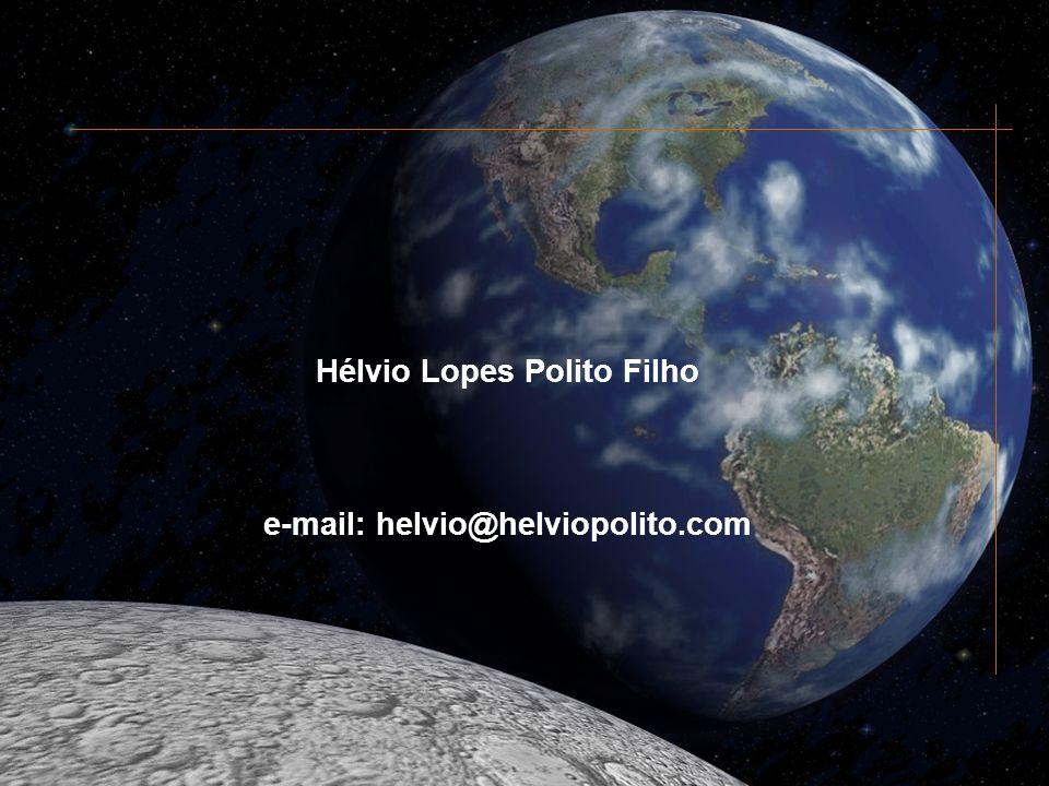 Hélvio Lopes Polito Filho e-mail: helvio@helviopolito.com