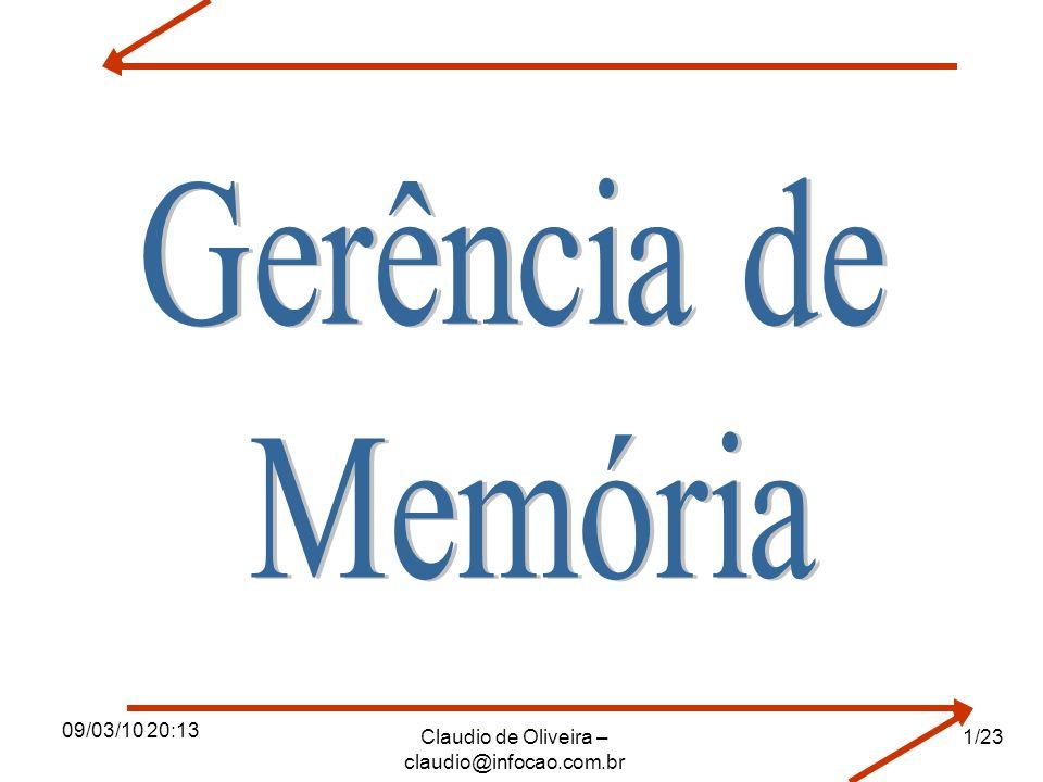 09/03/10 20:13 Claudio de Oliveira – claudio@infocao.com.br 1/23