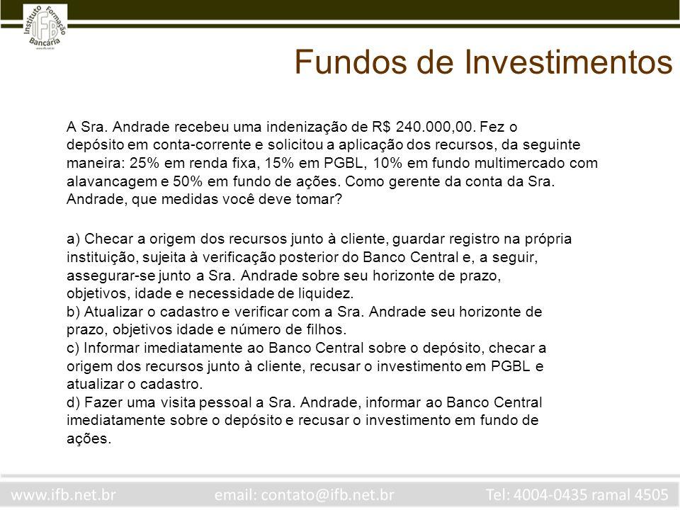 Qual dos fundos parece ser um fundo referenciado.a) A.