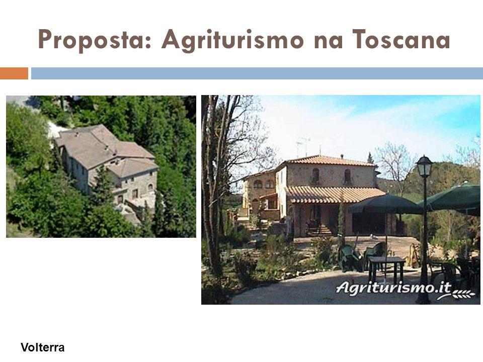 Proposta: Agriturismo na Toscana Volterra