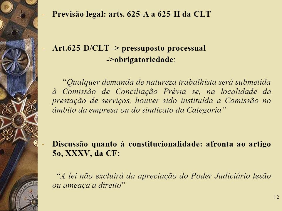 12 -Previsão legal: arts.