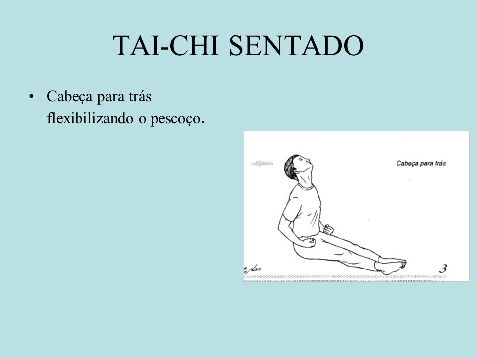 TAI-CHI SENTADO Cabeça para trás flexibilizando o pescoço.