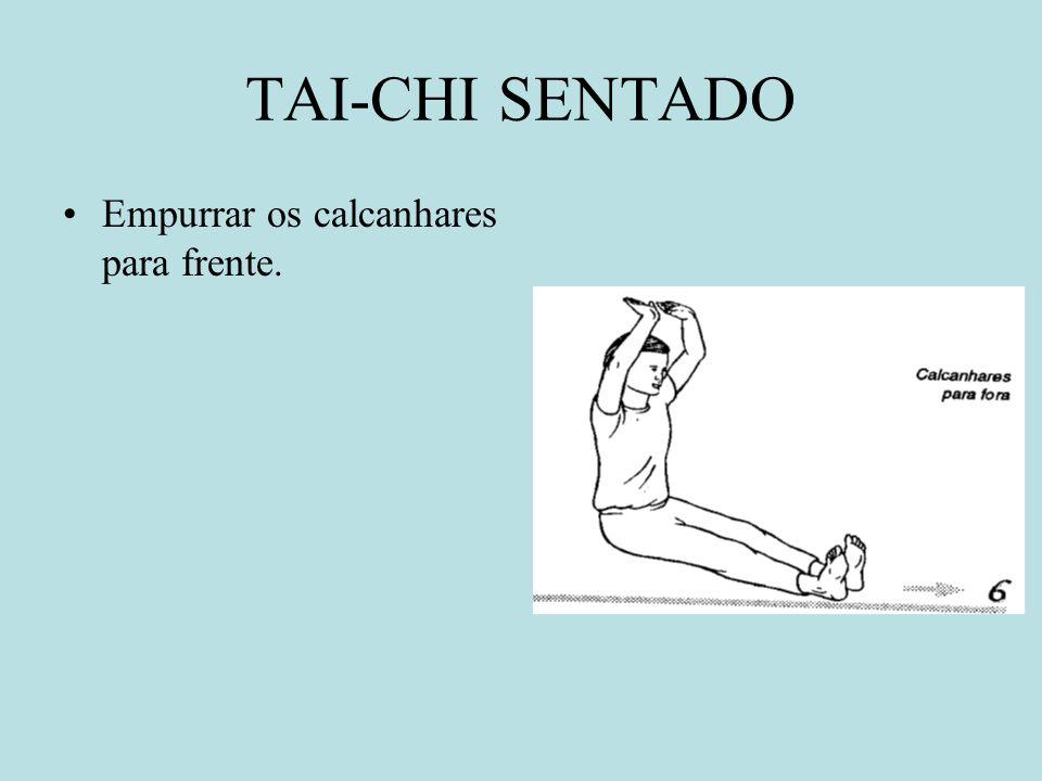TAI-CHI SENTADO Dobrar a cintura balançando a cabeça e a nuca.