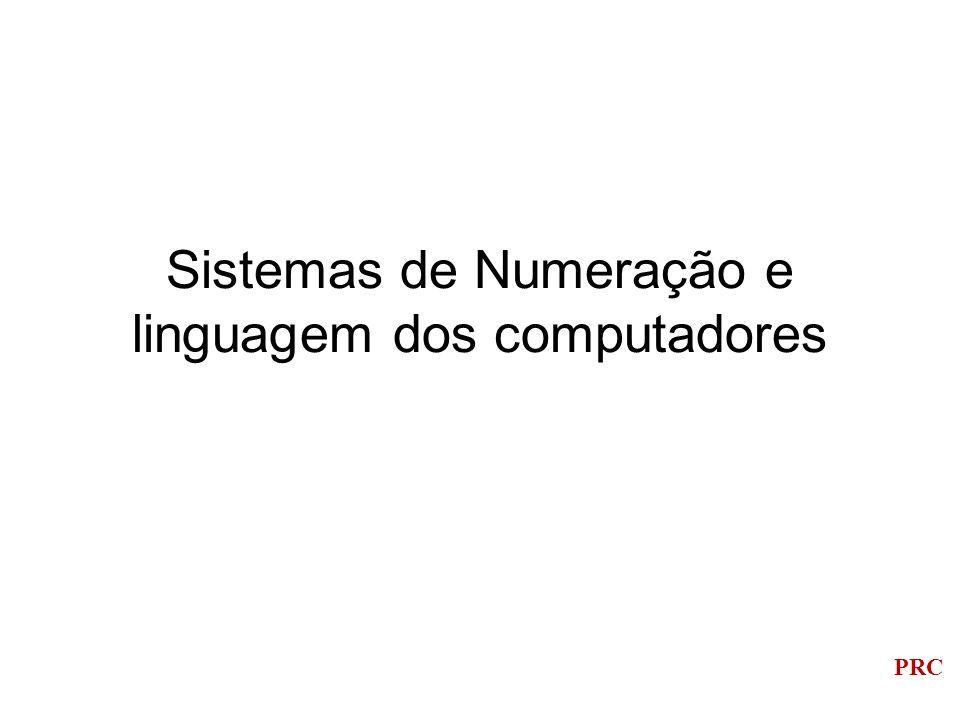PRC Sistemas de Numeração e linguagem dos computadores