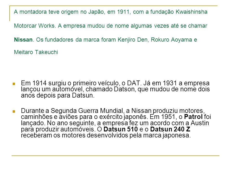 A montadora teve origem no Japão, em 1911, com a fundação Kwaishinsha Motorcar Works. A empresa mudou de nome algumas vezes até se chamar Nissan. Os f
