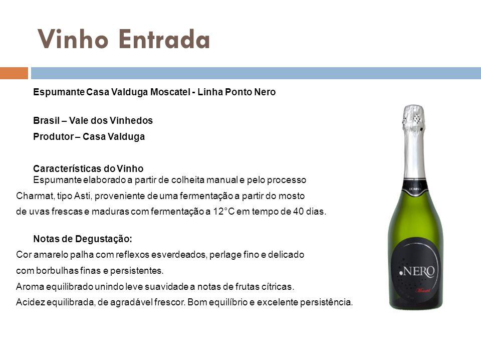 Vinho Entrada Espumante Casa Valduga Moscatel - Linha Ponto Nero Brasil – Vale dos Vinhedos Produtor – Casa Valduga Características do Vinho Espumante
