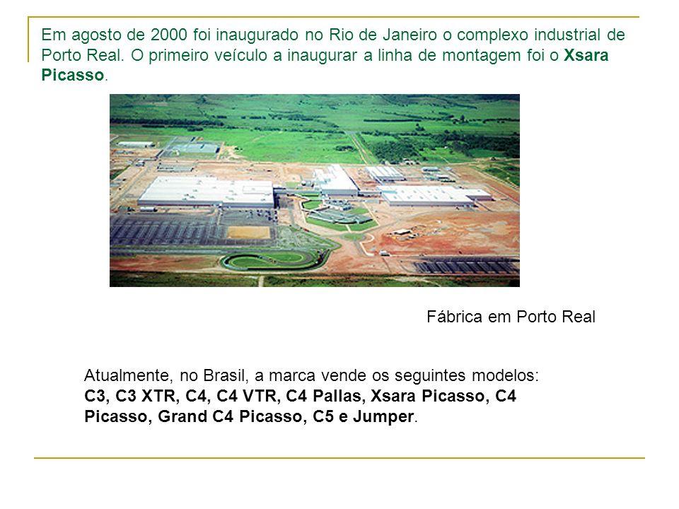 Em agosto de 2000 foi inaugurado no Rio de Janeiro o complexo industrial de Porto Real. O primeiro veículo a inaugurar a linha de montagem foi o Xsara