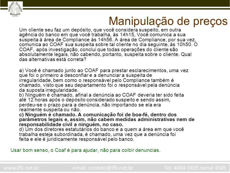 Manipulação de Preço O CMN, na resolução n.