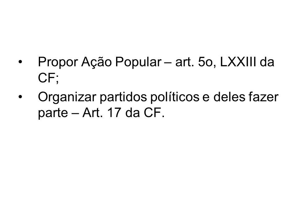 Propor Ação Popular – art.