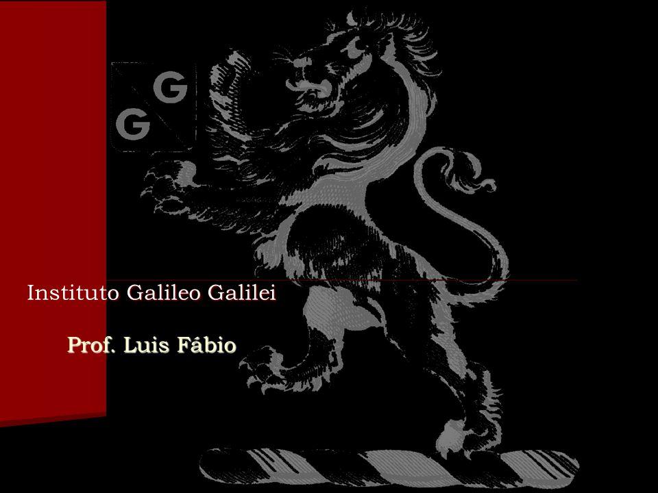 Instituto Galileo Galilei Prof. Luis Fábio
