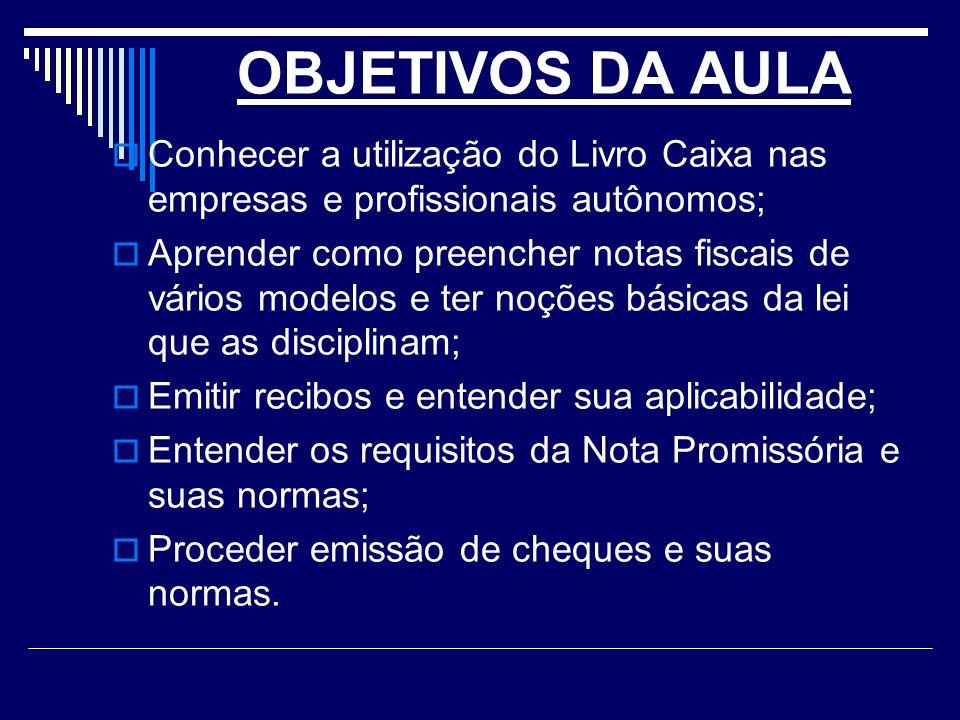 FORMULÁRIOS NO LIVRO DE CADA ALUNO TEMOS OS MODELOS / GRÁFICOS PARA USAR QUANDO DO PREENCHIMENTO DE CADA DOCUMENTO.