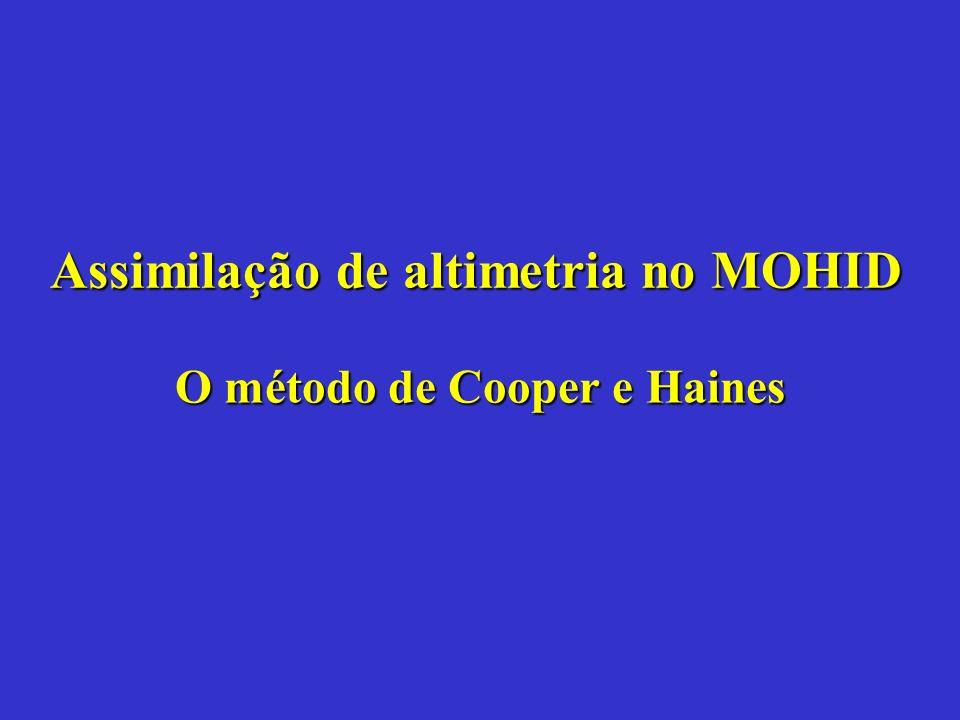 Assimilação de altimetria no MOHID O método de Cooper e Haines