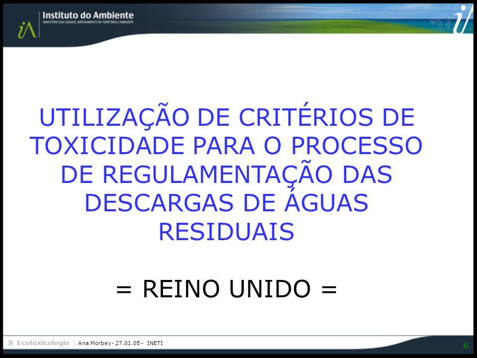 6 UTILIZAÇÃO DE CRITÉRIOS DE TOXICIDADE PARA O PROCESSO DE REGULAMENTAÇÃO DAS DESCARGAS DE ÁGUAS RESIDUAIS = REINO UNIDO =