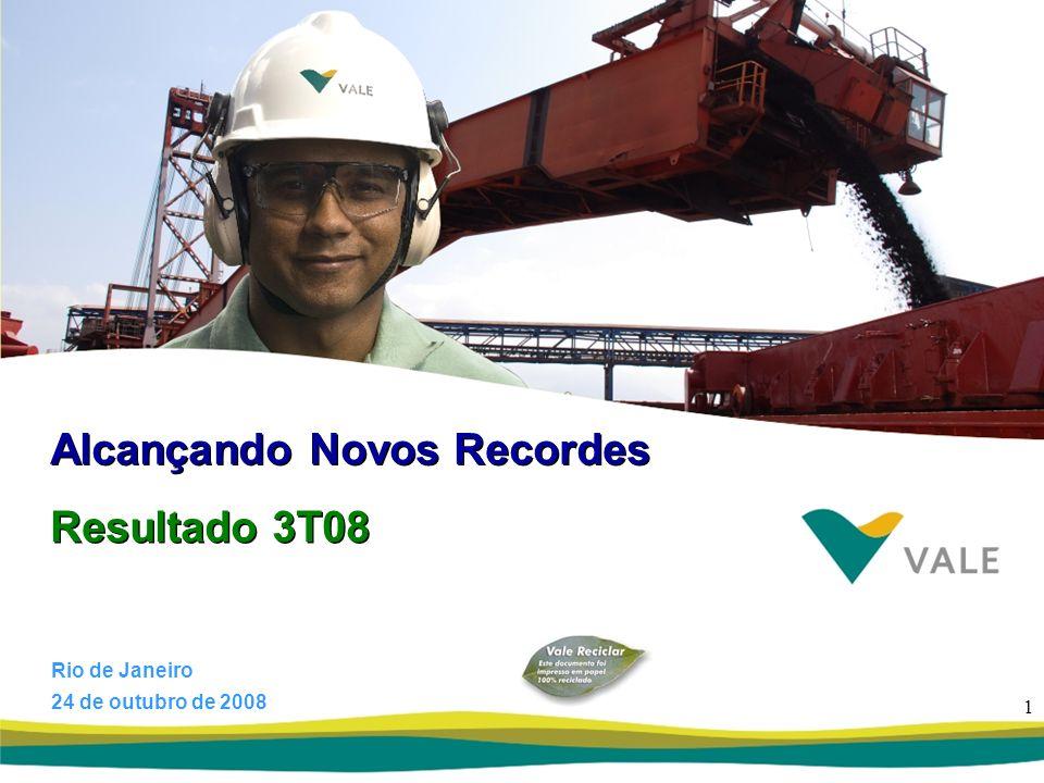 1 Resultado 3T08 Alcançando Novos Recordes Rio de Janeiro 24 de outubro de 2008