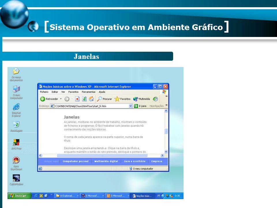 Janelas [ Sistema Operativo em Ambiente Gráfico ]