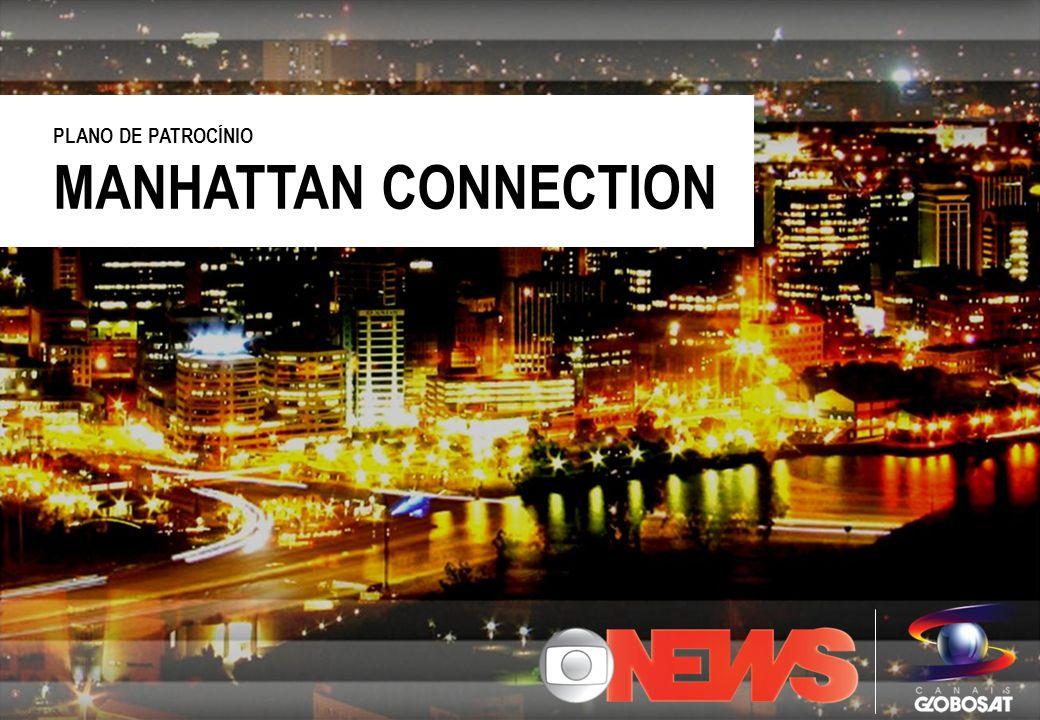MANHATTAN CONNECTION PLANO DE PATROCÍNIO