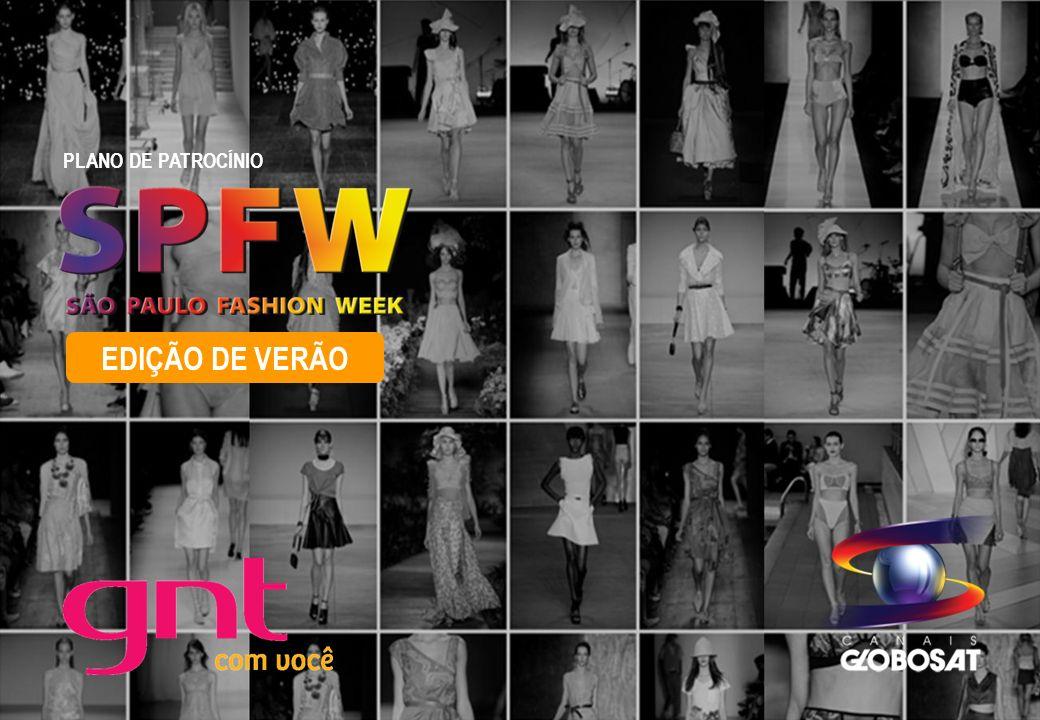 SPFW 2011 PLANO DE PATROCÍNIO 20/4/2014 Nas duas semanas anteriores e durante o evento, o GNT veicula chamadas que esquentarão a audiência para o SPFW.