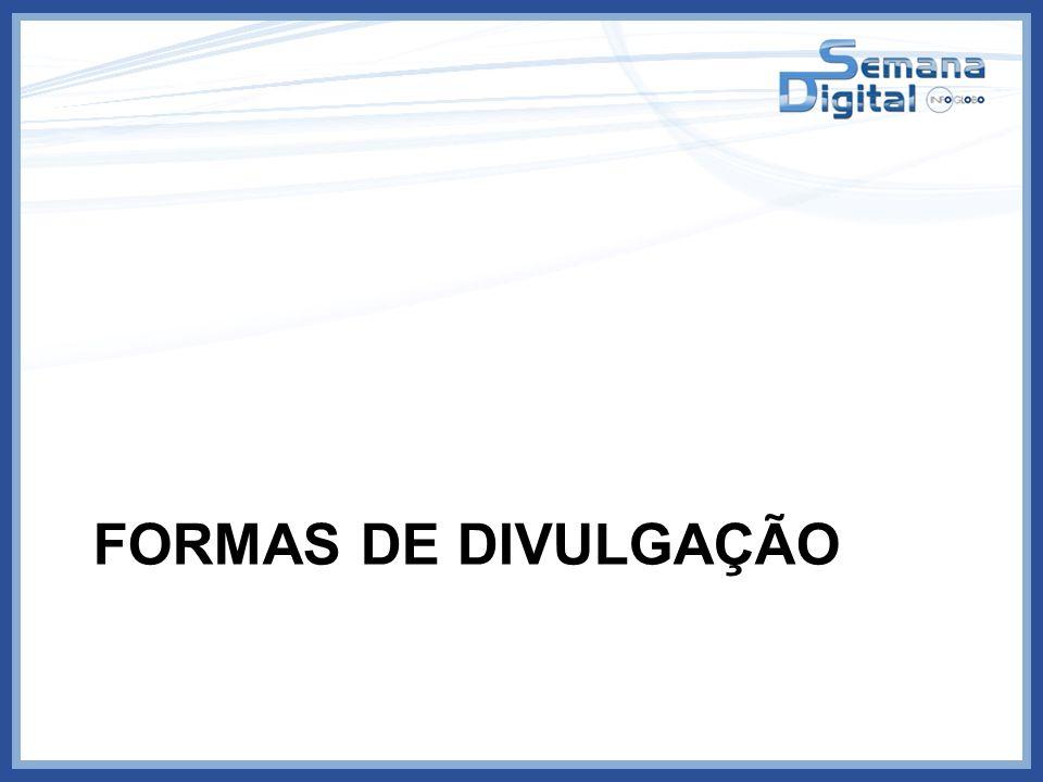 FORMAS DE DIVULGAÇÃO