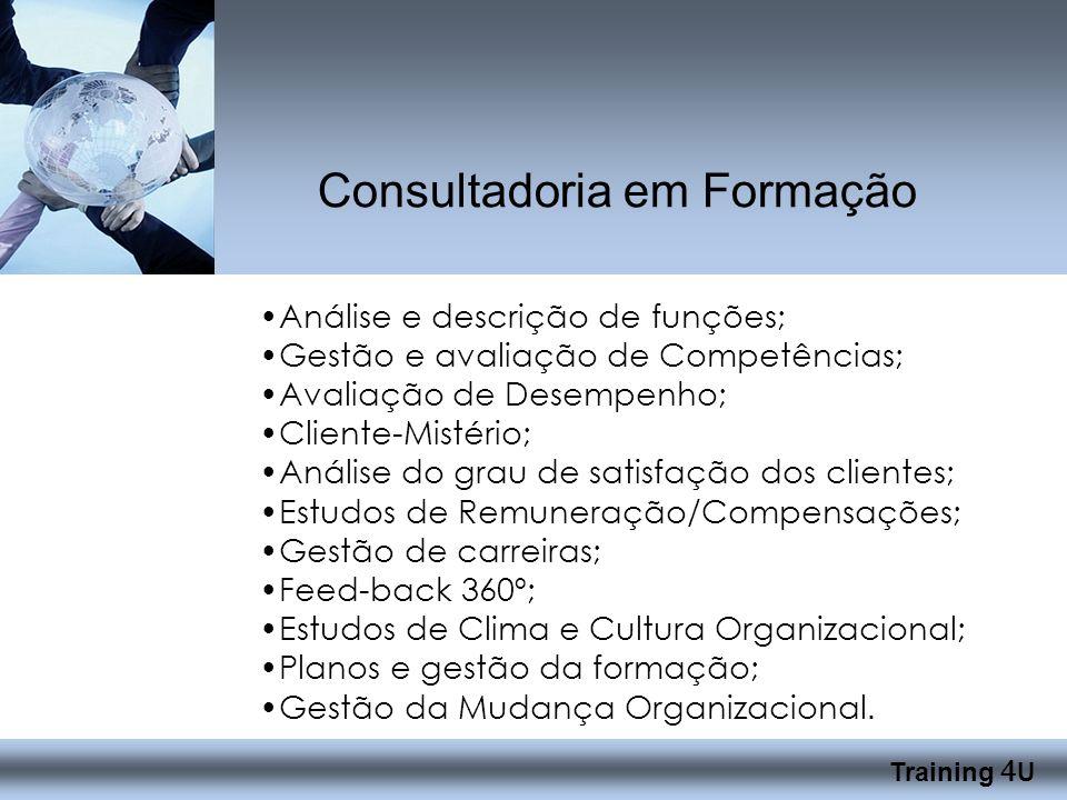 Análise e descrição de funções; Gestão e avaliação de Competências; Avaliação de Desempenho; Cliente-Mistério; Análise do grau de satisfação dos clientes; Estudos de Remuneração/Compensações; Gestão de carreiras; Feed-back 360º; Estudos de Clima e Cultura Organizacional; Planos e gestão da formação; Gestão da Mudança Organizacional.