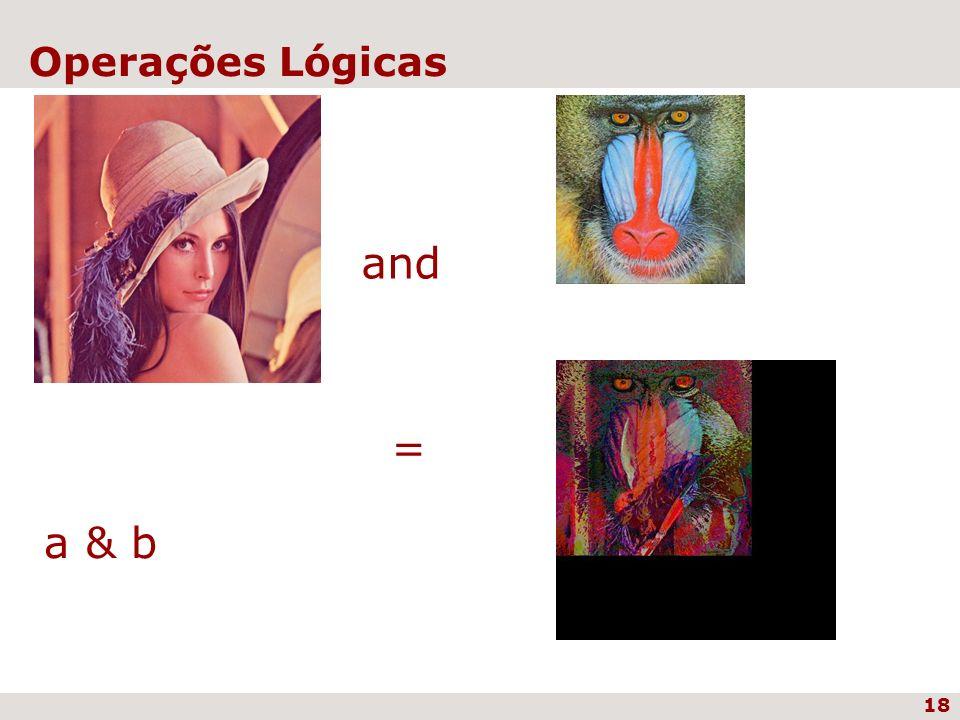 18 Operações Lógicas and = a & b