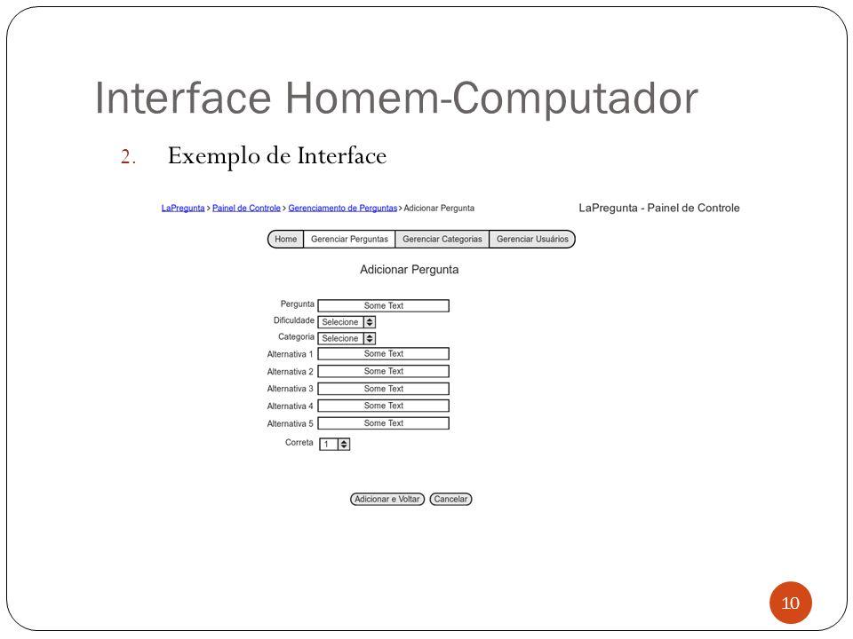 Interface Homem-Computador 2. Exemplo de Interface 10