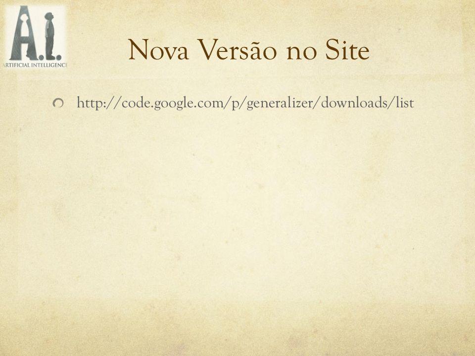 Nova Versão no Site http://code.google.com/p/generalizer/downloads/list