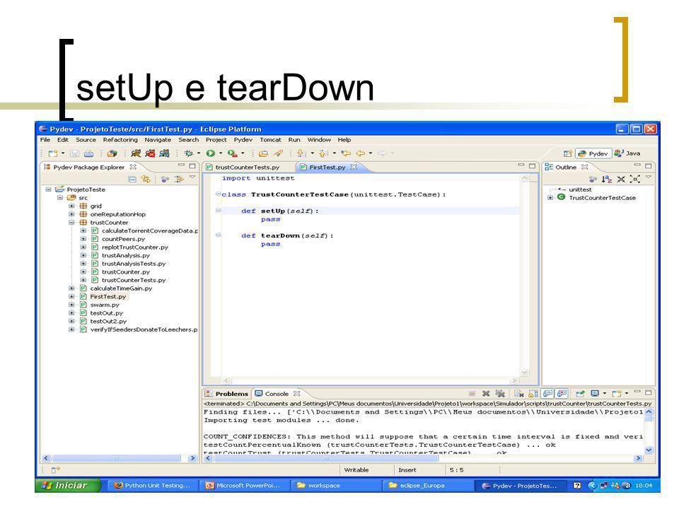 Exceções Forma mais similar a Java def runTest(self): try: self.widget.resize(-1,-1) fail( expected a ValueError ) except ValueError: pass