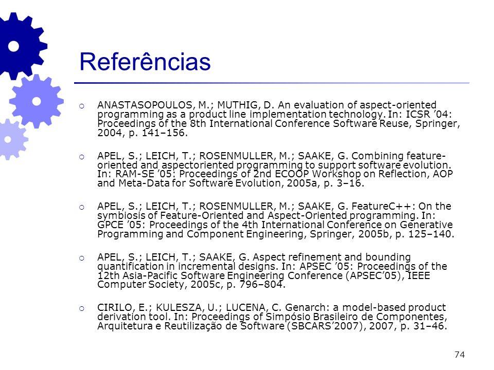 74 Referências ANASTASOPOULOS, M.; MUTHIG, D.