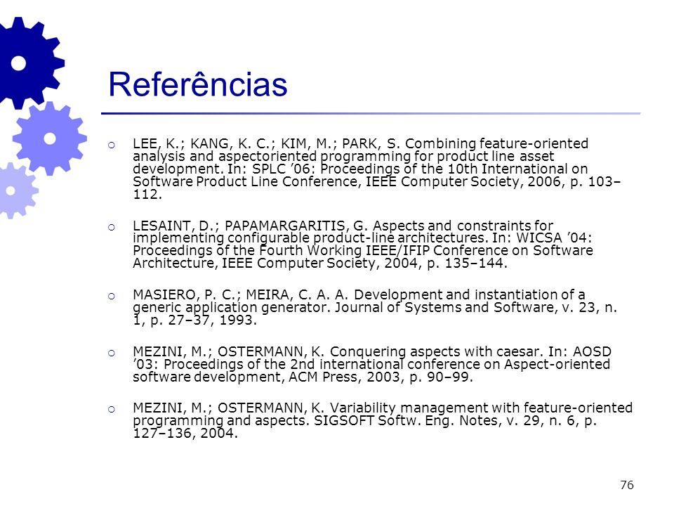 76 Referências LEE, K.; KANG, K. C.; KIM, M.; PARK, S.