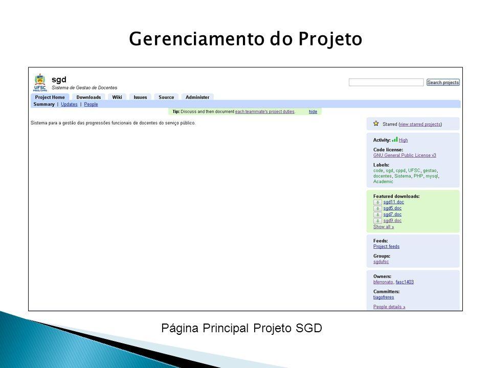 Gerenciamento do Projeto Página Principal Projeto SGD