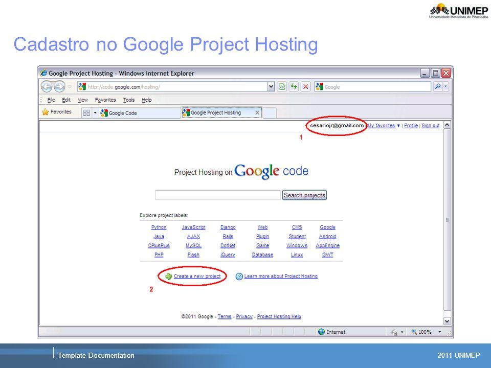 2011 UNIMEP Template Documentation Cadastro no Google Project Hosting