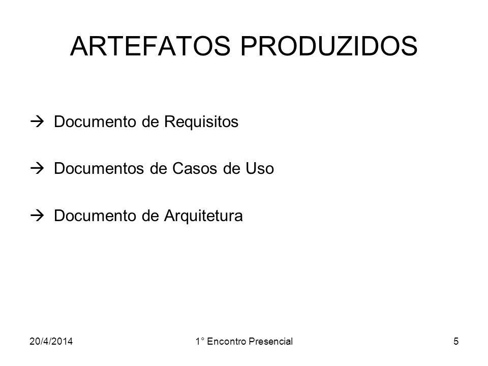 20/4/20141° Encontro Presencial16 DOCUMENTO DE ARQUITETURA Visão de Implantação