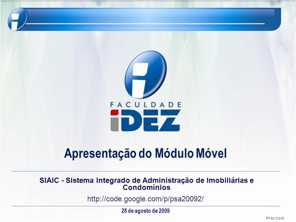 Projeto Supervisionado de Análise e Engenharia de Software 28 de agosto de 20092 Sumário Objetivos Específicos do Produto; Justificativa do Projeto; Visão Geral dos Módulos do Projeto; Módulo Móvel.