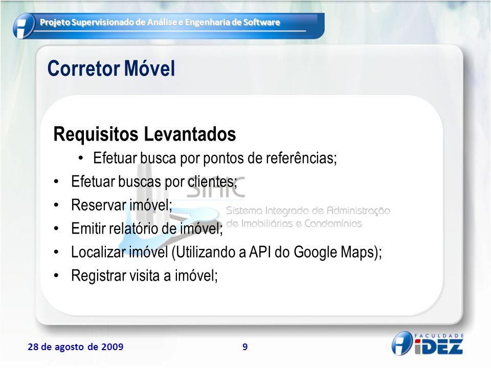 Projeto Supervisionado de Análise e Engenharia de Software 28 de agosto de 200920 O que são riscos.