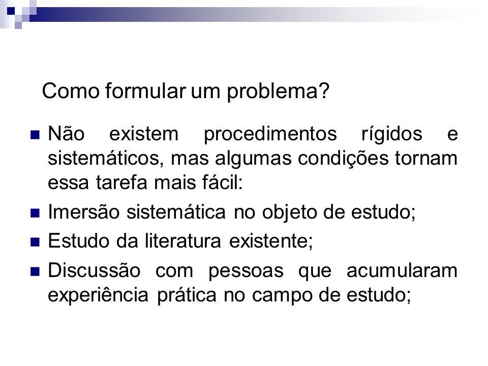 Andrea Roloff LopesMetodologia Científica Importantes fatores que determinam a escolha do problema de pesquisa são os valores pessoais do pesquisador