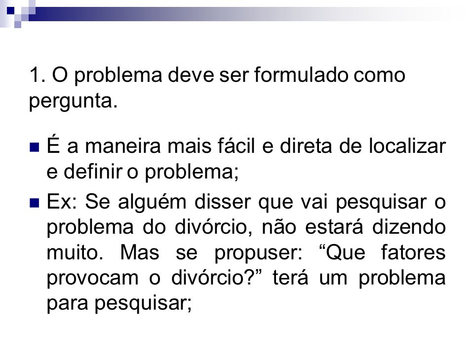 Andrea Roloff LopesMetodologia Científica Como formular um problema? Não existem procedimentos rígidos e sistemáticos, mas algumas condições tornam es