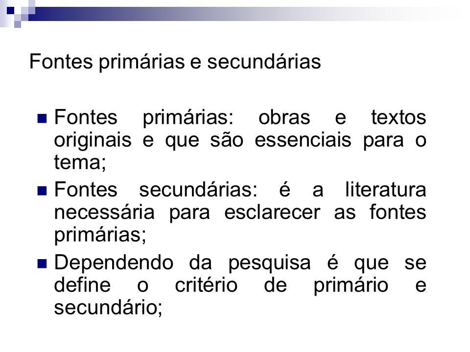 Andrea Roloff LopesMetodologia Científica Classificação das fontes livros de leitura corrente: literatura, obras de divulgação (científicos, técnicos