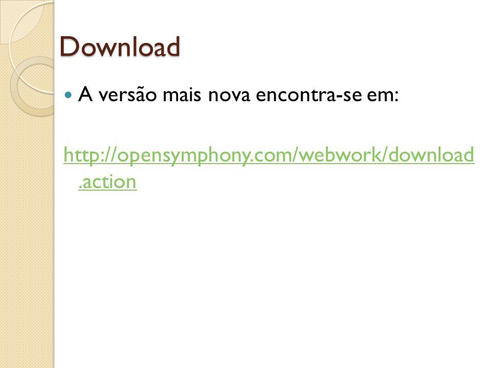Download A versão mais nova encontra-se em: http://opensymphony.com/webwork/download.action