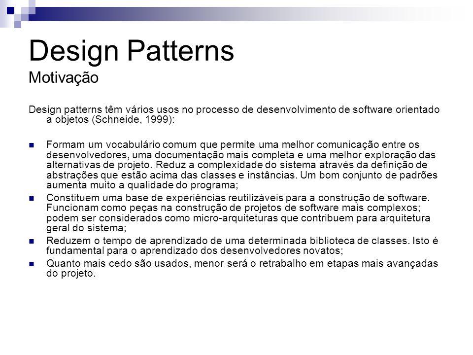 Aplicação Prática Singleton O pattern Singleton está entre um dos mais simples patterns a ser implementado, pois seu objetivo é apenas garantir que seja mantida somente instância de um determinado objeto.