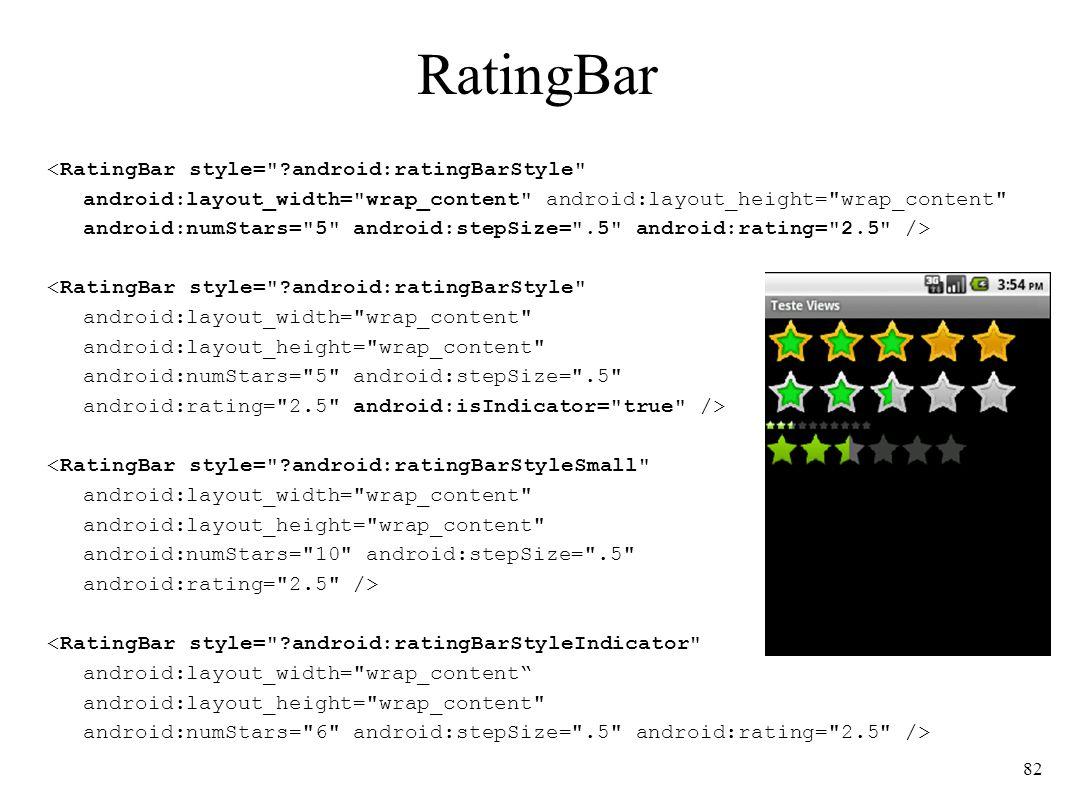 RatingBar <RatingBar style=