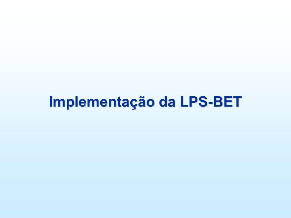 Implementação da LPS-BET