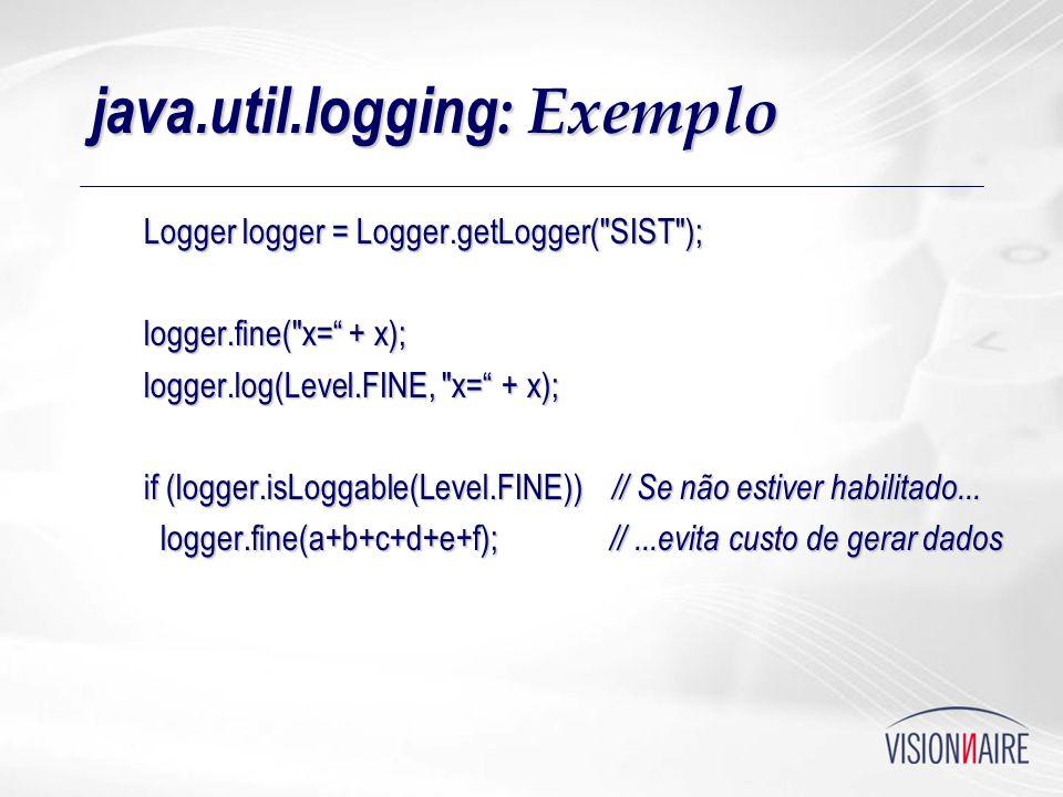 java.util.logging : Exemplo Logger logger = Logger.getLogger(