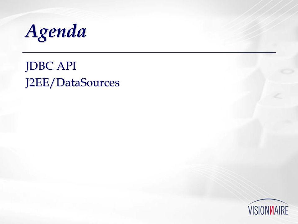 Agenda JDBC API J2EE/DataSources