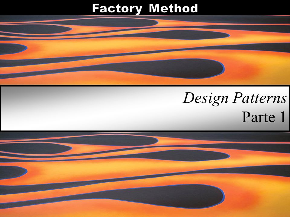 Design Patterns Parte 1