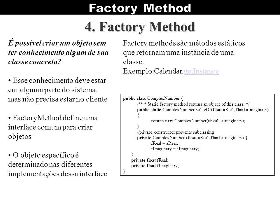Organização de Design Patterns Quanto ao seu propósito: –Criacional: Diz respeito ao processo de criação de um objeto; Ex1: Builder - separa a construção de um objeto complexo de sua representação, desta maneira um mesmo processo pode ser utilizado para criar diferentes representações.
