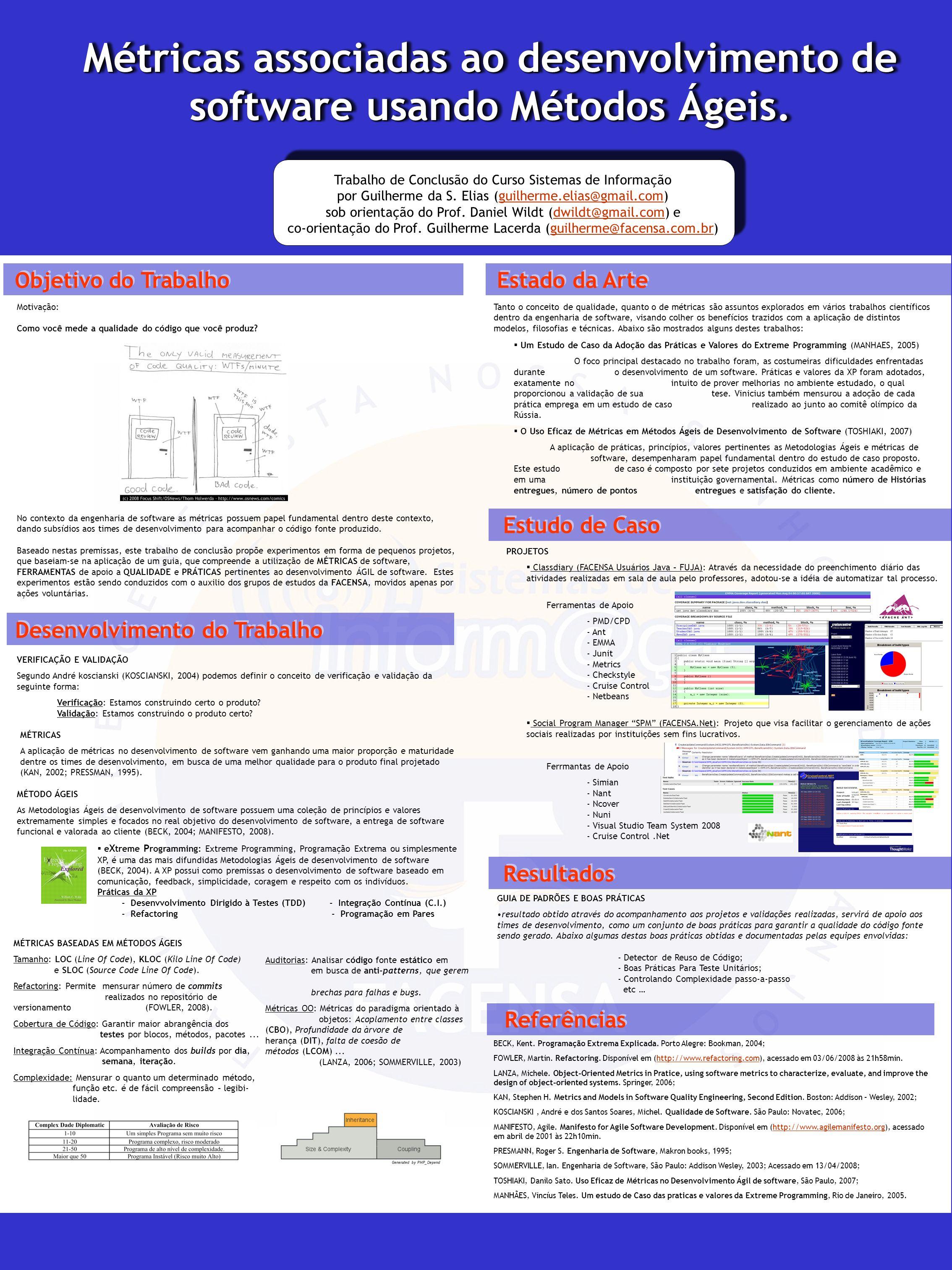 Métricas associadas ao desenvolvimento de software usando Métodos Ágeis. Trabalho de Conclusão do Curso Sistemas de Informação por Guilherme da S. Eli