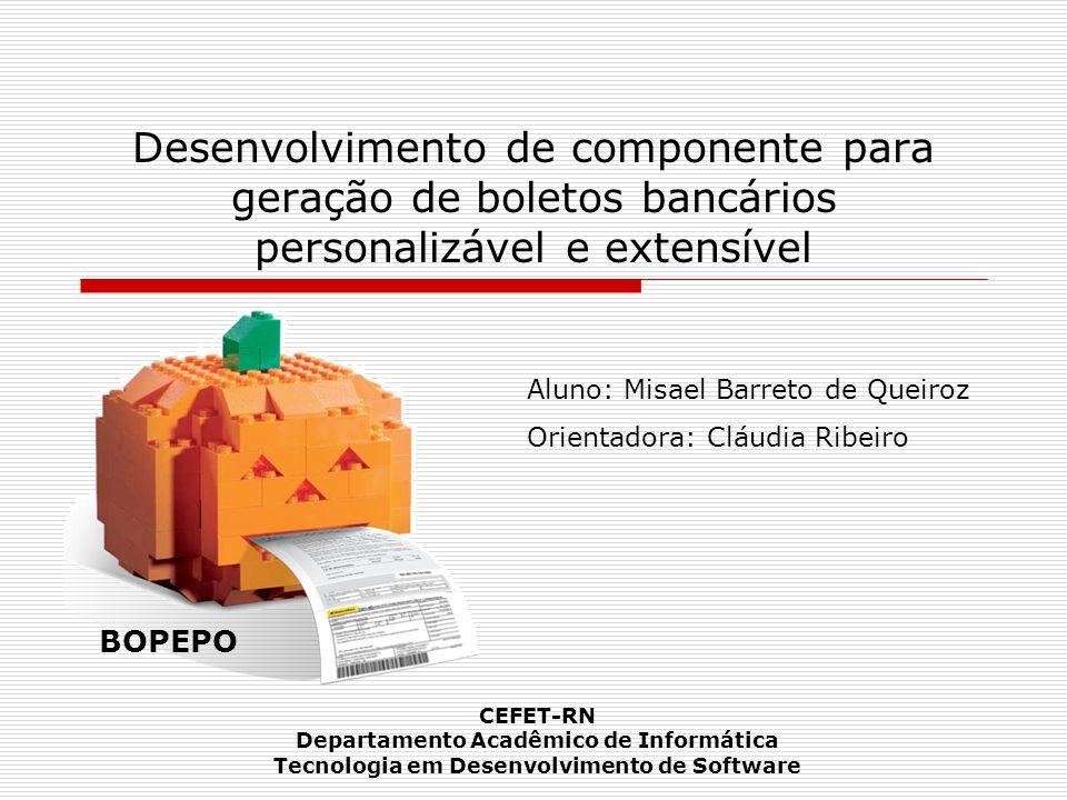 O componente BOPEPO ( Integrando a uma aplicação) Independente de arquitetura, seja ela N-Camadas (como JEE), Monolítica, Plugins etc; GUI pode ser tanto Web ou Desktop; Tecnologia PDF – Única dependência até o momento.