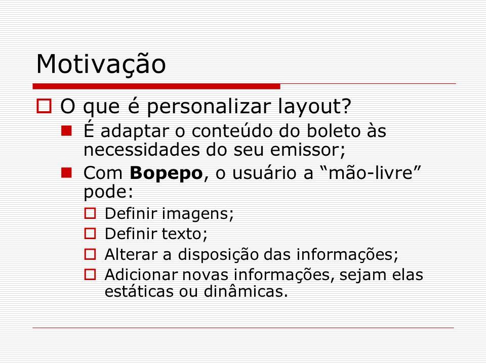 O componente BOPEPO ( Como estender a funcionalidade? ) Suportar novo banco